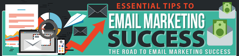 Essential Tips To Email Marketing Success
